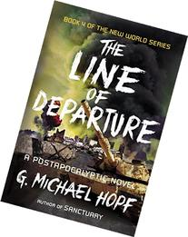 The Line of Departure: A Postapocalyptic Novel