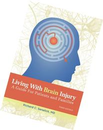 Living With Brain Injury: A Guide for Patients and Families