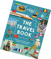 The Lonely Planet Kids Travel Book: Mind-Blowing Stuff on