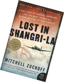 Lost In Shangri-La: A True Story of Survival, Adventure, and