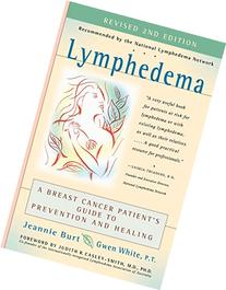 Lymphedema: A Breast Cancer Patient's Guide to Prevention