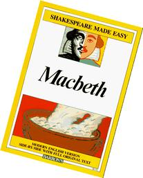 MacBeth: Modern English Version Side-By-Side with Full