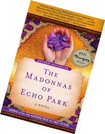 The Madonnas of Echo Park: A Novel
