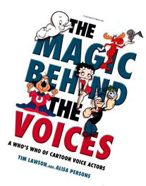 The Magic Behind the Voices