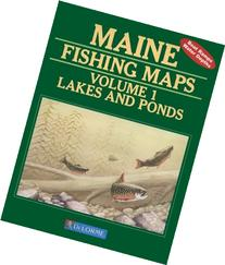 Maine Fishing Map Book: Lakes and Ponds