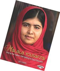 Malala Yousafzai: Shot by the Taliban, Still Fighting for