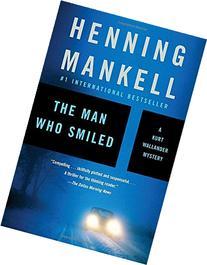 The Man Who Smiled: A Kurt Wallander Mystery