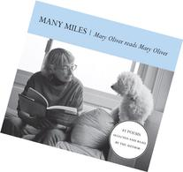Many Miles: Mary Oliver reads Mary Oliver