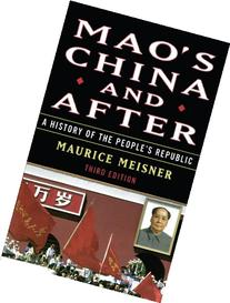 Mao's China and After: A History of the People's Republic,
