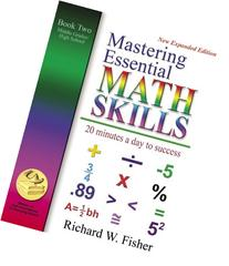 Mastering Essential Math Skills Book Two Middle Grades/High