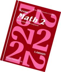 Saxon Math 2: Home School Teachers Edition
