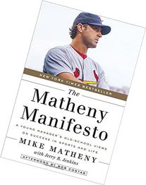 The Matheny Manifesto: A Young Manager's Old-School Views on