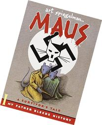 Maus : A Survivor's Tale. I.  My Father Bleeds History. II.