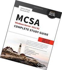 MCSA Windows Server 2012 R2 Complete Study Guide: Exams 70-