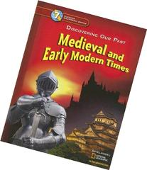 Discovering Our Past - California Edition: Medieval And