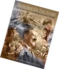 Mein Side of the Story: Key World War 2 Addresses of Adolf