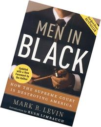 Men in Black: How Supreme Court is Destroying America
