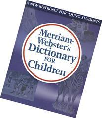 Merriam-Webster's Dictionary for Children