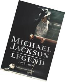 Michael Jackson: Legend: 1958-2009