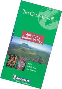 Michelin Green Guide Auvergne Rhone Valley