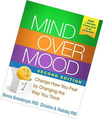 Mind Over Mood, Second Edition: Change How You Feel by