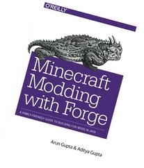 Minecraft Modding with Forge: A Beginner's Guide