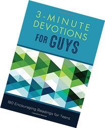 3-Minute Devotions for Guys:  180 Encouraging Readings for