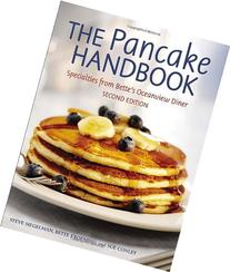 The Pancake Handbook: Specialties from Bette's Oceanview