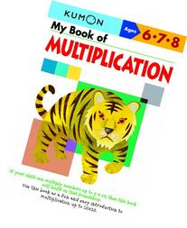 My Book of Multiplication: Ages 6 - 7 - 8