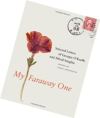 My Faraway One, 1015-1933, Vol. 1 Selected Letters of