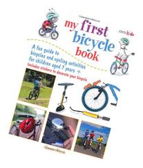 My First Bicycle Book: A fun guide to bicycles and cycling