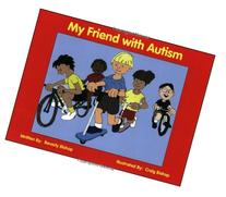 My Friend with Autism: A Coloring Book for Peers and