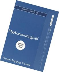 NEW MyAccountingLab with Pearson eText -- Access Card -- for