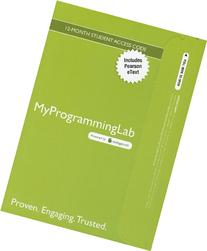 MyProgrammingLab with Pearson eText -- Access Card -- for