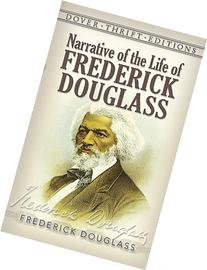 Narrative of the Life of Frederick Douglass : An American