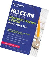 NCLEX-RN 2014-2015 Strategies, Practice, and Review with