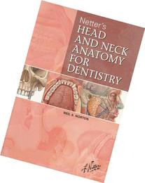 Netter's Head and Neck Anatomy for Dentistry, 1e