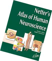 Netter's Atlas of Human Neuroscience, 1e