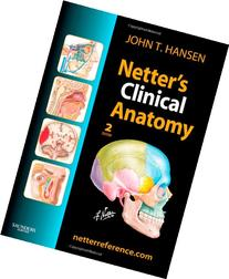 Netter's Clinical Anatomy: with Online Access, 2e