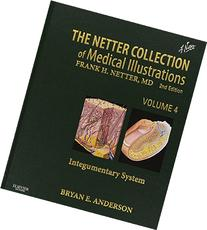 Netter Collection of Medical Illustrations - Integumentary