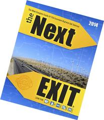 The Next Exit 2014 The Most Complete Interstate Hwy Guide