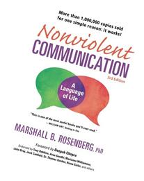 Nonviolent Communication: A Language of Life, 3rd Edition: