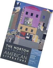 The Norton Anthology of American Literature, Vol. 2: 1865 to