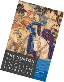 Norton Anthology of English Literature Vol. A : The Middle