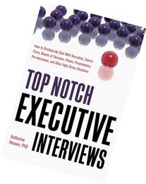 Top Notch Executive Interviews: How to Strategically Deal