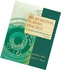 Professional Nursing Practice: Concepts and Perspectives 6th