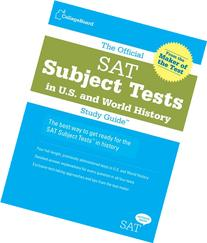 The Official SAT Subject Tests in U.S. and World History