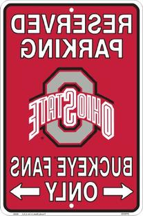 Ohio State Buckeyes Fans Reserved Parking Sign Metal 8 x 12