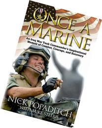 Once a Marine: An Iraq War Tank Commander's Inspirational