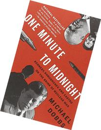One Minute to Midnight : Kennedy, Khrushchev, and Castro on